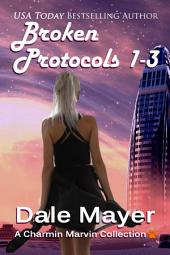 Broken Protocols Set 1-3 (Fantasy romantic comedy with pets and time travel)