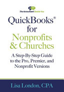 QuickBooks for Nonprofits   Churches  A Setp By Step Guide to the Pro  Premier  and Nonprofit Versions PDF