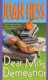 Dear Miss Demeanor: A Claire Malloy Mystery