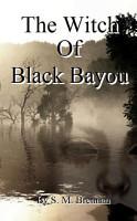 The Witch Of Black Bayou PDF