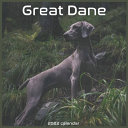 Great Dane Calendar 2022