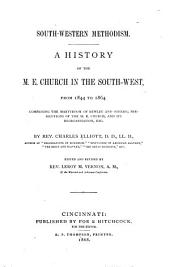 South-western Methodism: A History of the M. E. Church in the South-west, from 1844 to 1864