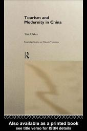 Tourism and Modernity in China