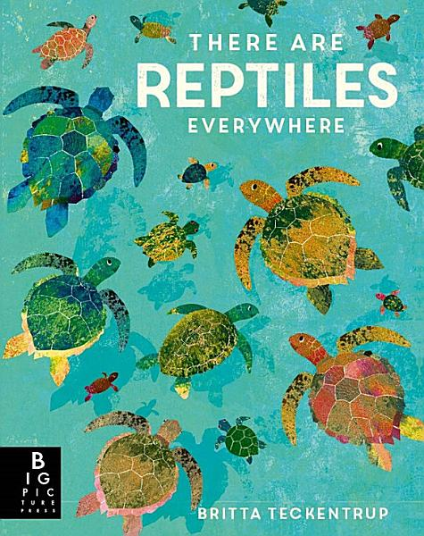 Download There are Reptiles Everywhere Book