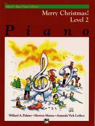 Alfred S Basic Piano Course Merry Christmas Bk 2 Book PDF
