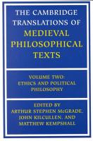 The Cambridge Translations of Medieval Philosophical Texts  Volume 2  Ethics and Political Philosophy PDF