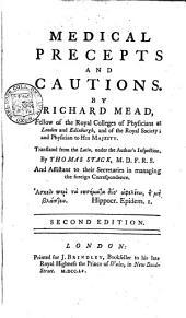 Medical precepts and cautions