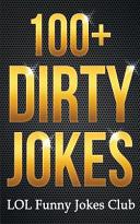 100+ Dirty Jokes!