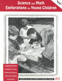 Science and Math Explorations for Young Children PDF