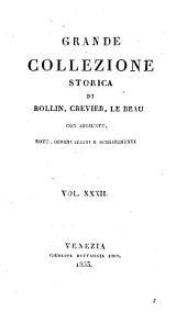 Grande collezione Storica, con aggiunte, note, osservazioni e schiarimenti: Volume 32