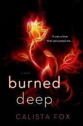 Burned Deep: 100 Shades of Sin