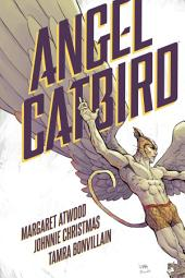 Angel Catbird Volume 1 (Graphic Novel): Volume 1
