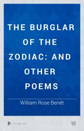 The Burglar of the Zodiac: And Other Poems