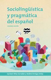 Sociolingüística y pragmática del español: segunda edición