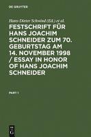 Festschrift f  r Hans Joachim Schneider zum 70  Geburtstag am 14  November 1998   Essay in Honor of Hans Joachim Schneider PDF