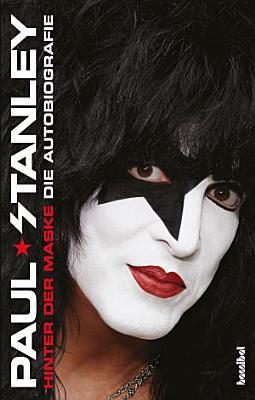 Hinter der Maske   Die Autobiografie PDF