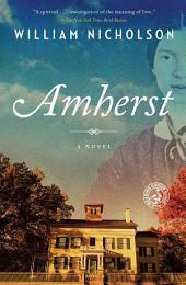 Amherst: A Novel