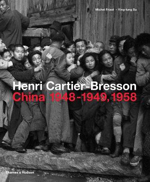 Henri Cartier Bresson in China