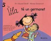 La Lila té un germanet (La Lila)