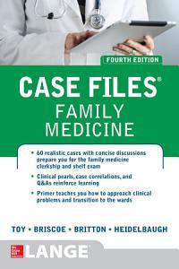 Case Files Family Medicine  Fourth Edition Book