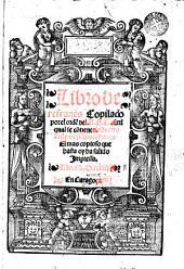 Libro de refranes: copilado por el orde[n] del ABC