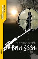 The Case of the Bad Seed  Detective  PDF