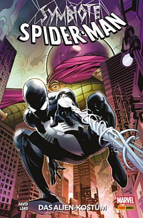 Symbiote Spider Man  Band 1   Das Alien Kost  m PDF