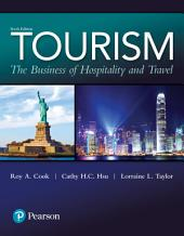 Tourism: The Business of Hospitality and Travel, Edition 6