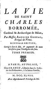La vie de S. Charles Borromée: Volume1