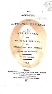 Some Account of the Life and Writings of Mrs. Trimmer: Volume 1