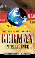 Historical Dictionary of German Intelligence PDF