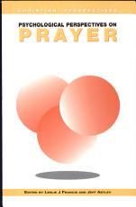 Psychological Perspectives on Prayer PDF