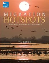 RSPB Migration Hotspots: The World's Best Bird Migration Sites