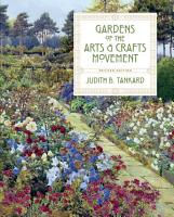 Gardens of the Arts and Crafts Movement PDF