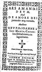Ars amandi Deum sive de amore Dei parando atque tuendo
