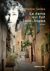 La dame qui fuit Saint-Tropez: Roman policier