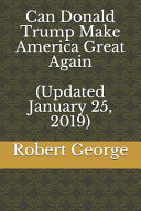 Can Donald Trump Make America Great Again  Updated January 25  2019  PDF