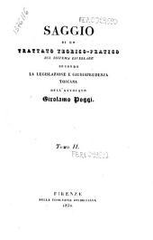 Saggio di un trattato teorico-pratico sul sistema livellare secondo la legislazione e giurisprudenza toscana dell'avvocato Girolamo Poggi: 2, Volume 1