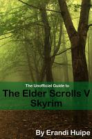 The Unofficial Guide to the Elder Scrolls V   Skyrim PDF