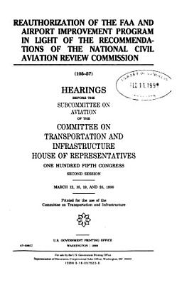 Reauthorization of the FAA and Airport Improvement Program in Light of the Recommendations of the National Civil Aviation Review Commission PDF