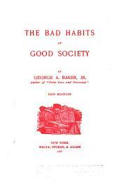 The Bad Habits of Good Society