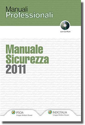 Manuale sicurezza 2011  Con CD ROM PDF