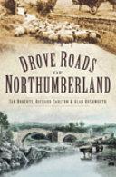 Drove Roads of Northumberland