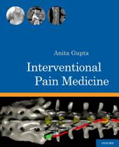 Interventional Pain Medicine