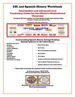 ESL and Spanish History Workbook Intermediate and Advanced Level Vocabulary Games for the Effective Multicultural Classroom
