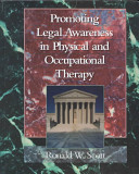 Promoting Legal Awareness in Physical and Occupational Therapy