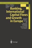 Banking  International Capital Flows and Growth in Europe PDF
