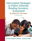 Intervention Strategies to Follow Informal Reading Inventory Assessment Book