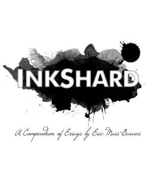 Inkshard  A Compendium of Essays