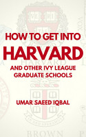 How to Get into Harvard and other Ivy League Graduate Schools PDF